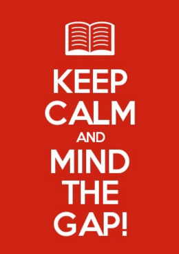 Keep calm and mind the gap